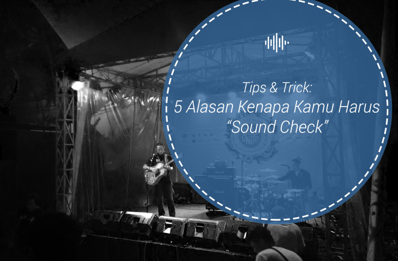 Alasan Sound Check